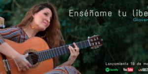 GIOVANNA ARCE PRESENTA UN NUEVO SINGLE … ENSEÑAME TU LIBERTAD